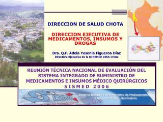 DIRECCION DE SALUD CHOTA DIRECCION EJECUTIVA DE MEDICAMENTOS, INSUMOS Y DROGAS