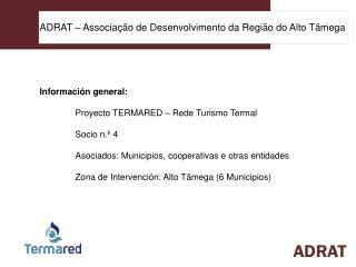 ADRAT – Associação de Desenvolvimento da Região do Alto Tâmega