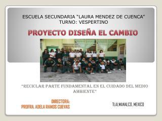 DIRECTORA: PROFRA . ADELA RAMOS CUEVAS
