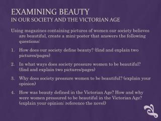 Examining beauty in our society and the Victorian age