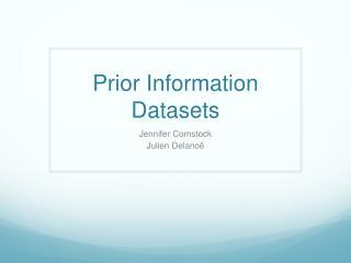 Prior Information Datasets
