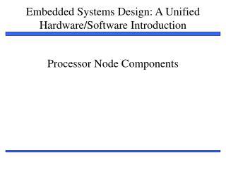 Processor Node Components