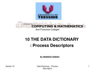 10 THE DATA DICTIONARY : Process Descriptors