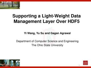 Supporting a Light-Weight Data Management Layer Over HDF5