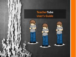 Teacher Tube User's Guide