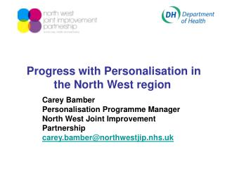 Progress with Personalisation in the North West region