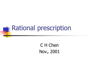 Rational prescription
