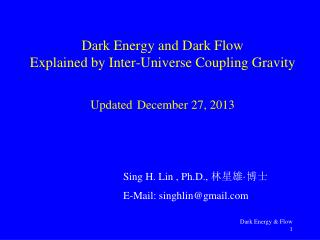 Dark Energy and Dark Flow Explained by Inter-Universe Coupling Gravity Updated December 27, 2013