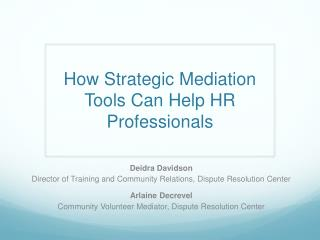 How Strategic Mediation Tools Can Help HR Professionals