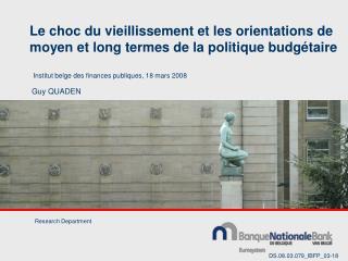 Le choc du vieillissement et les orientations de moyen et long termes de la politique budgétaire