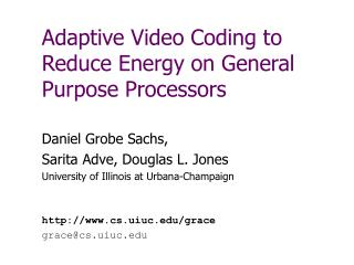 Adaptive Video Coding to Reduce Energy on General Purpose Processors
