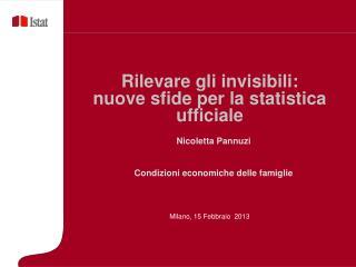 Rilevare gli invisibili:  nuove sfide per la statistica ufficiale