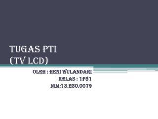 Tugas PTI (TV LCD)