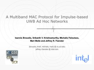 A Multiband MAC Protocol for Impulse-based  UWB Ad Hoc Networks