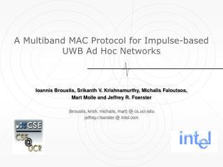 A Multiband MAC Protocol for Impulse-based  UWB Ad Hoc Networks