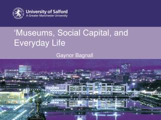 Museums, Social Capital, and Everyday Life
