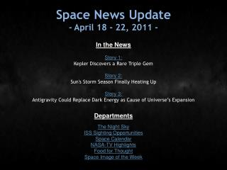 Space News Update - April 18 - 22, 2011 -