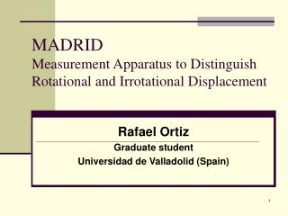 MADRID Measurement Apparatus to Distinguish Rotational and Irrotational Displacement