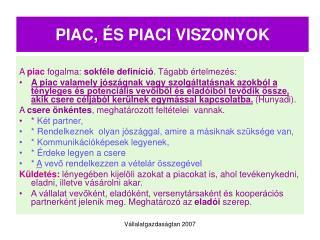 PIAC, �S PIACI VISZONYOK
