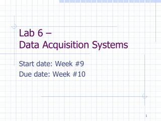 Lab 6 �  Data Acquisition Systems