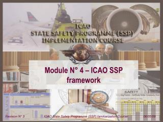 Module N� 4 � ICAO SSP framework