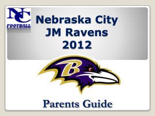 Nebraska City JM Ravens 2012