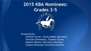 2015 KBA Nominees:   Grades 3-5