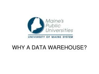 WHY A DATA WAREHOUSE?