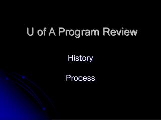 U of A Program Review