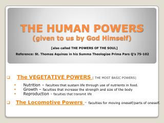 THE HUMAN POWERS (given to us by God Himself)