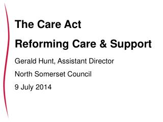 The Care Bill: reforming care and support