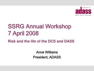 SSRG Annual Workshop 7 April 2008