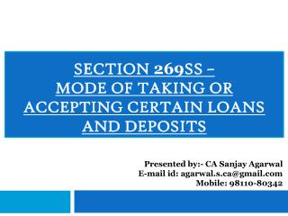 Section  269 SS  –  Mode  of taking or accepting certain loans and deposits