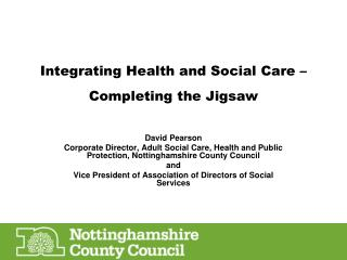 Integrating Health and Social Care – Completing the Jigsaw