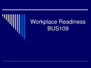 Workplace Readiness BUS109