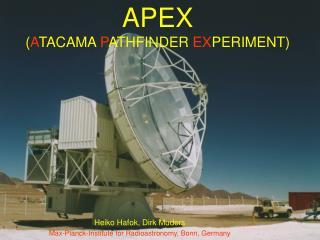 APEX ( A TACAMA  P ATHFINDER EX PERIMENT )