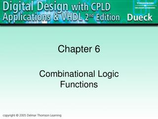 Combinational Logic Functions