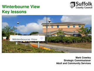 Winterbourne View Key lessons