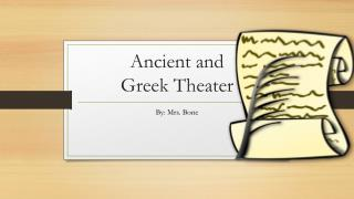 Ancient and  G reek Theater