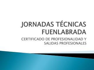 JORNADAS TÉCNICAS FUENLABRADA
