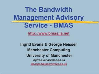 The Bandwidth Management Advisory Service - BMAS