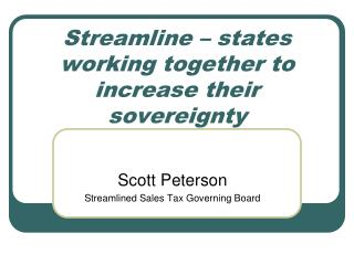 Streamline – states working together to increase their sovereignty