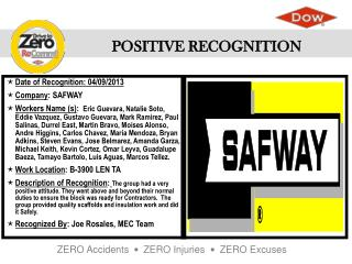 Date of Recognition : 04/09/2013 Company : SAFWAY