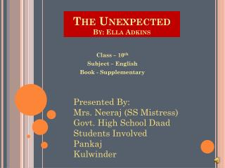 The  Unexpected By: Ella Adkins