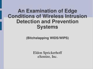 Eldon Sprickerhoff eSentire, Inc.
