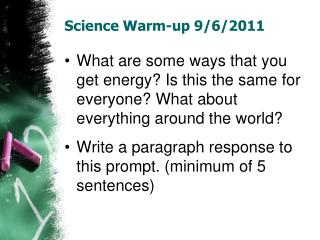 Science Warm-up 9/6/2011