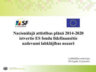 Nacionālajā attīstības plānā 2014-2020