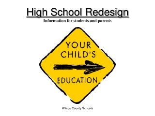 High School Redesign Information for students and parents
