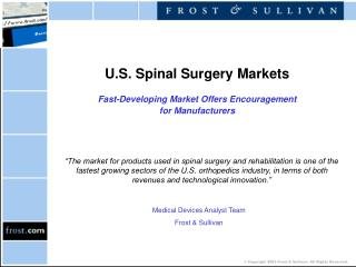 U.S. Spinal Surgery Markets  Fast-Developing Market Offers Encouragement  for Manufacturers