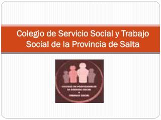 Colegio de Servicio Social y Trabajo Social de la Provincia de Salta
